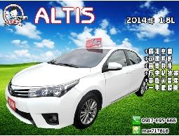 【信宇精選】ALTIS 2014 1.8L 恆溫/快播/定速/車前雷達/一手認證車